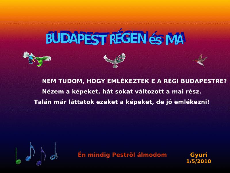 Budapest Régen és Ma ~ Budapest Then and Now ~ Budapešť Kedysi a Dnes